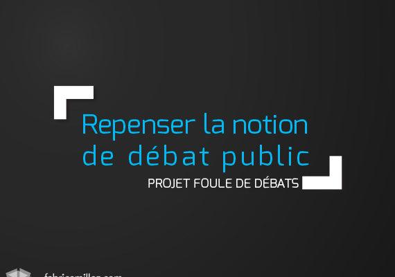 Repenser la notion de débat public