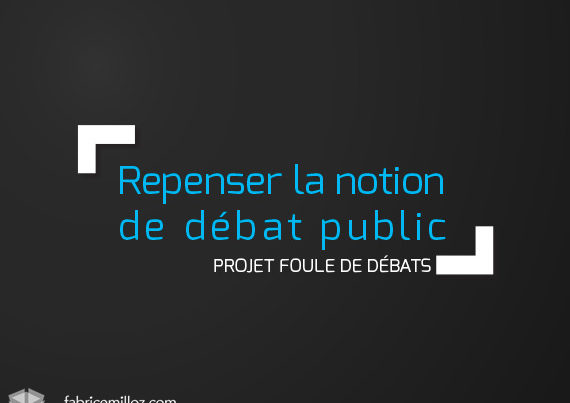Repenser la notion de débat public